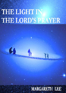 front cover from the light in the lord's prayer